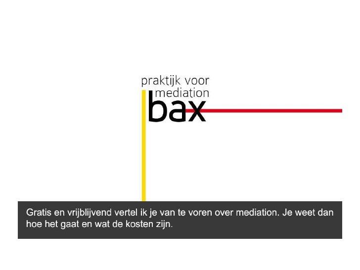 Fotopresentatie Praktijk voor mediation Bax