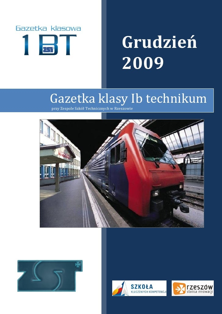 Grudzień                                      2009 Gazetka klasy Ib technikum przy Zespole Szkół Technicznych w Rzeszowie