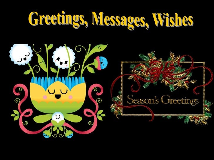 Greetings, Messages, Wishes