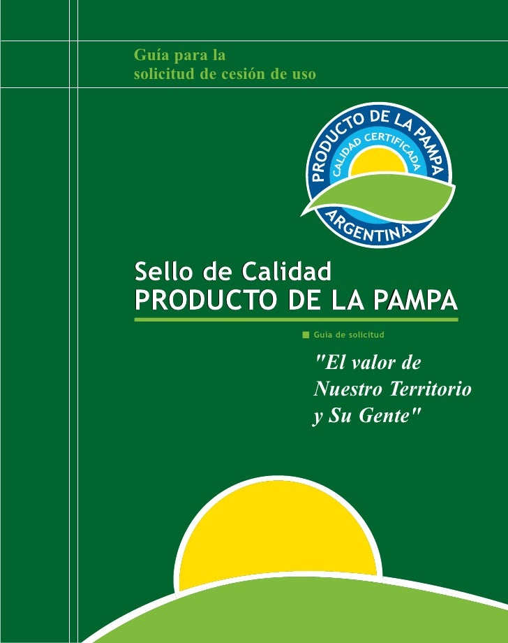 Guía para la obtención del Sello de Calidad Producto de La Pampa