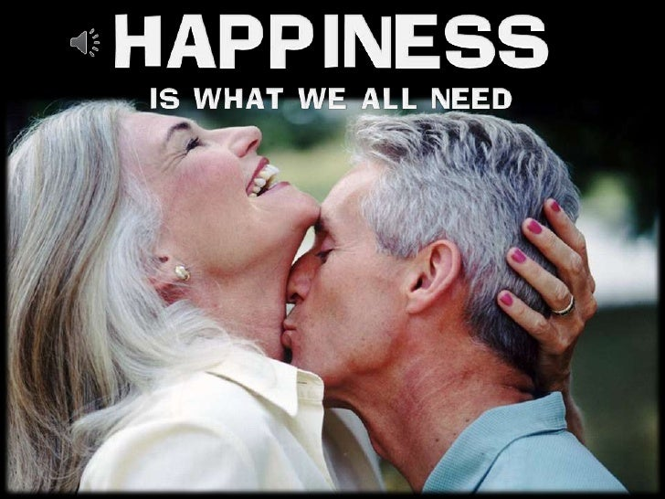 Happiness Is What We All Need