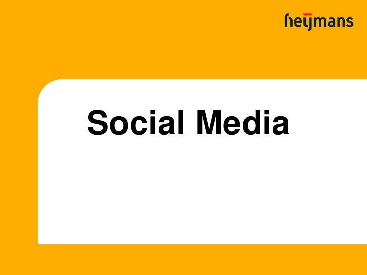 Presentatie Social Media Training, Bram Boterman, Heijmans