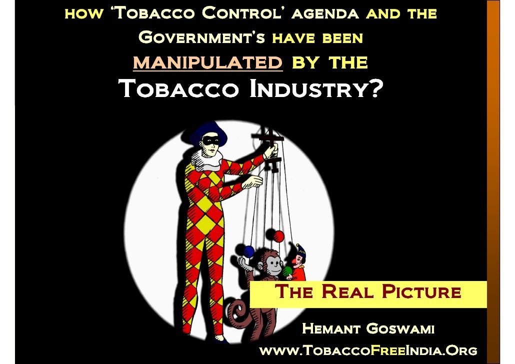 how 'Tobacco Control' agenda and the how          Control' agenda and the        Government's have been        Government'...