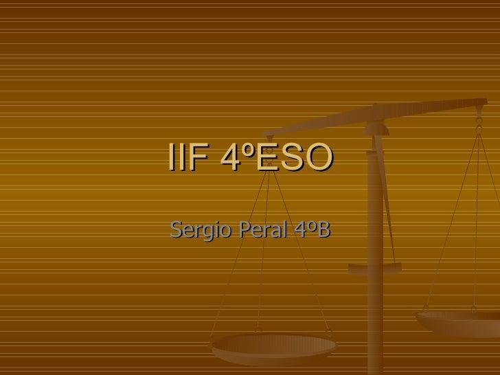 IIF 4ºESO Sergio Peral 4ºB