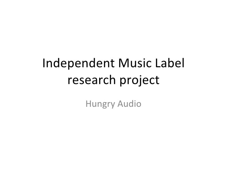 Independent Music Label research project Hungry Audio
