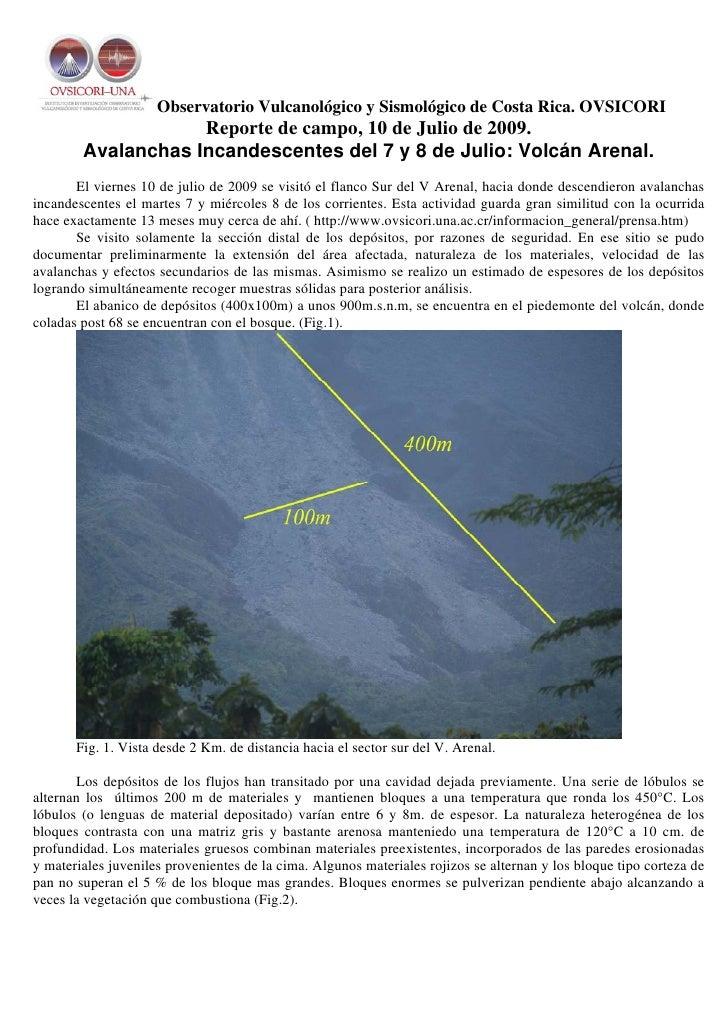 Observatorio Vulcanológico y Sismológico de Costa Rica. OVSICORI                     Reporte de campo, 10 de Julio de 2009...