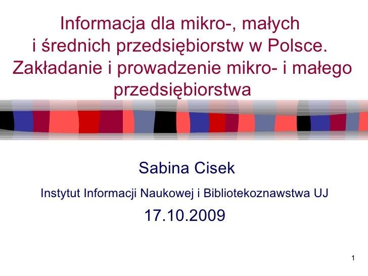 Informacja dla mikro-, małych  i średnich przedsiębiorstw w Polsce.  Zakładanie i prowadzenie mikro- i małego przedsiębior...