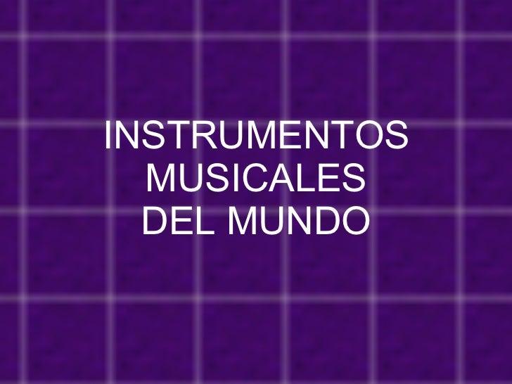 Instrumentos musicales del mundo - Instrumentos musicales leganes ...
