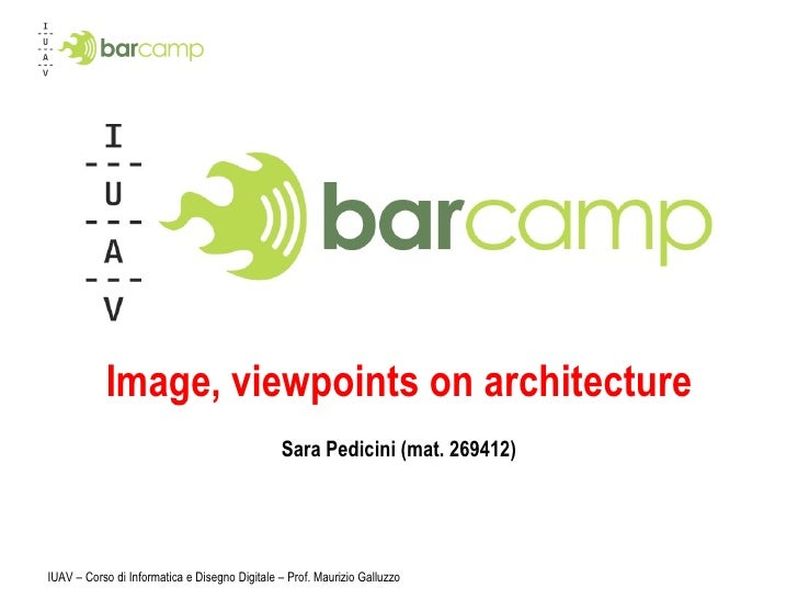 Image, viewpoints on architecture Sara Pedicini (mat. 269412)