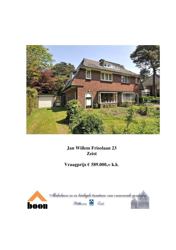 Jan Willem Frisolaan 23 Zeist (www.boonmakelaars.nl)