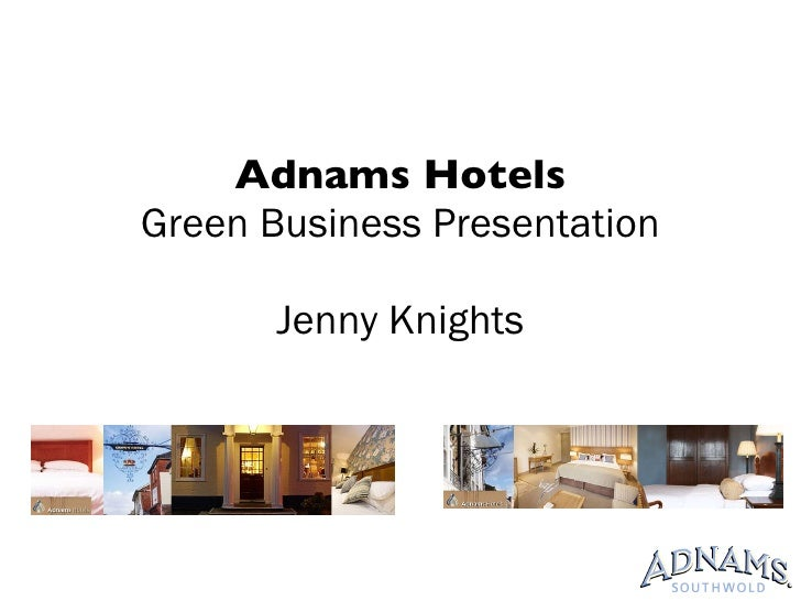Going Green with Adnams Hotels