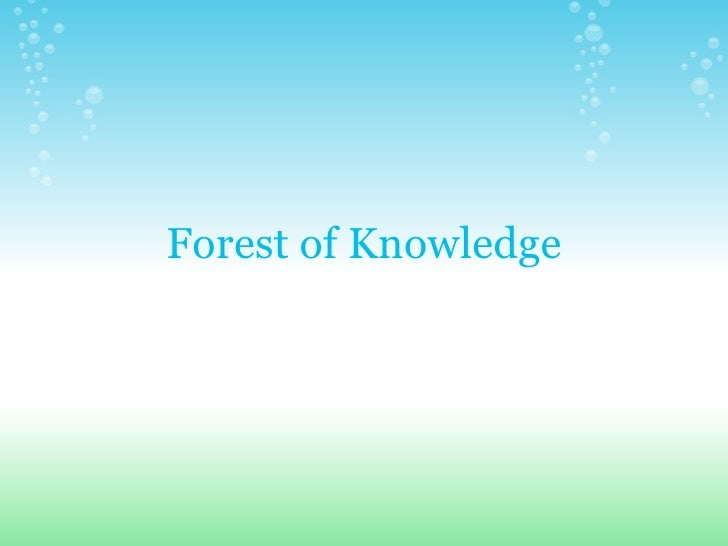 Forest of Knowledge