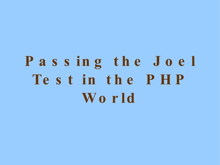 Passing the Joel Test in the PHP World