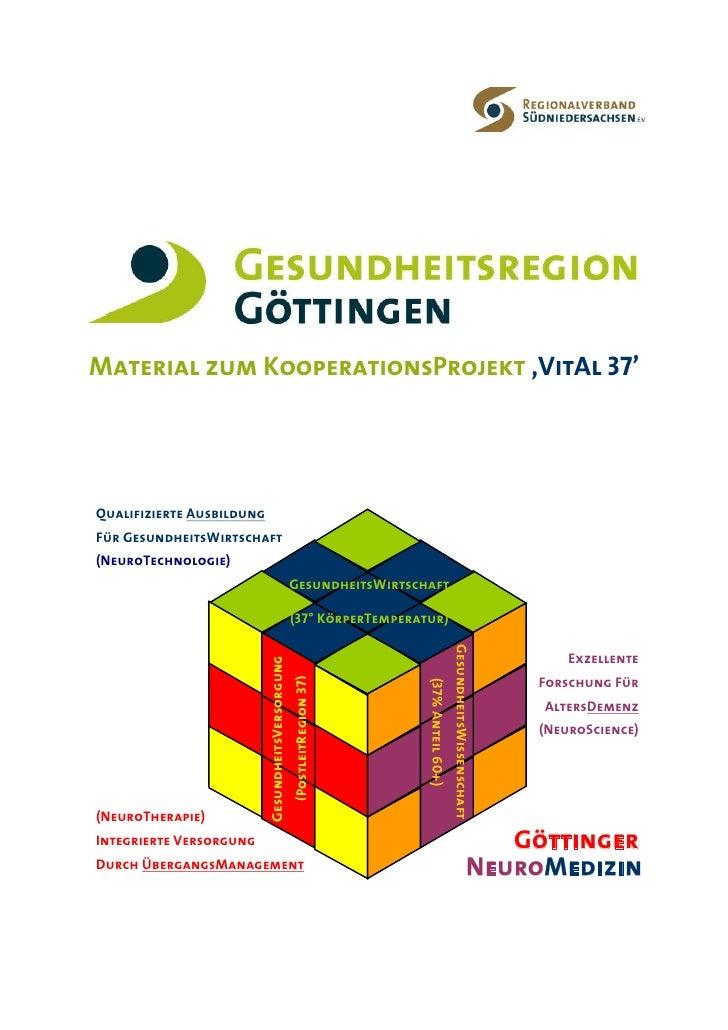Material zum KooperationsProjekt 'VitAl 37'     Qualifizierte Ausbildung Für GesundheitsWirtschaft (NeuroTechnologie)     ...