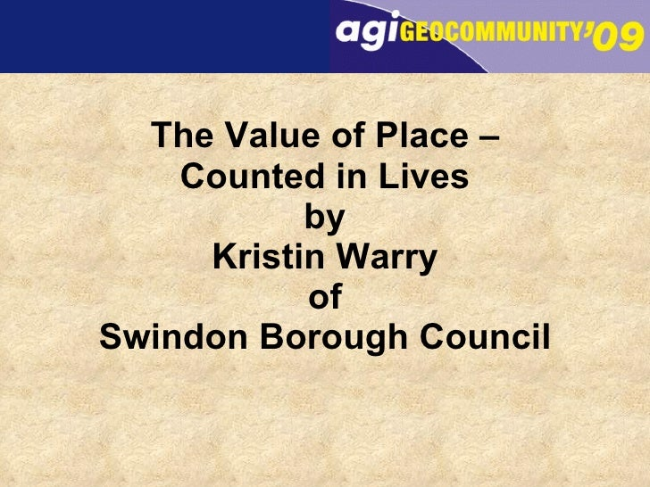 The Value of Place – Counted in Lives by Kristin Warry of Swindon Borough Council