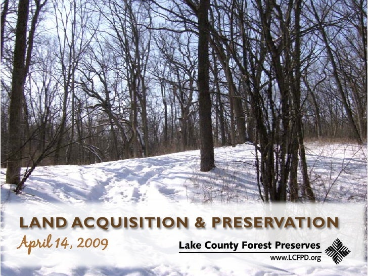 LAND ACQUISITION & PRESERVATION April 14, 2009