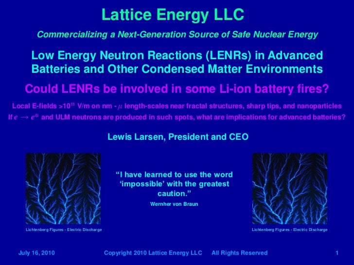 Lattice Energy LLC - LENRs in Li-ion batteries? - July 16 2010