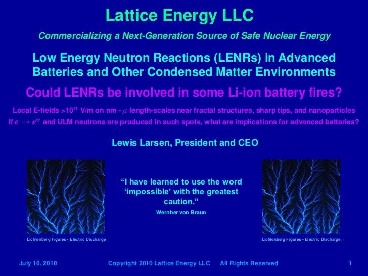 Lattice Energy LLC - LENRs in Li-ion batteries? - July 16 2010