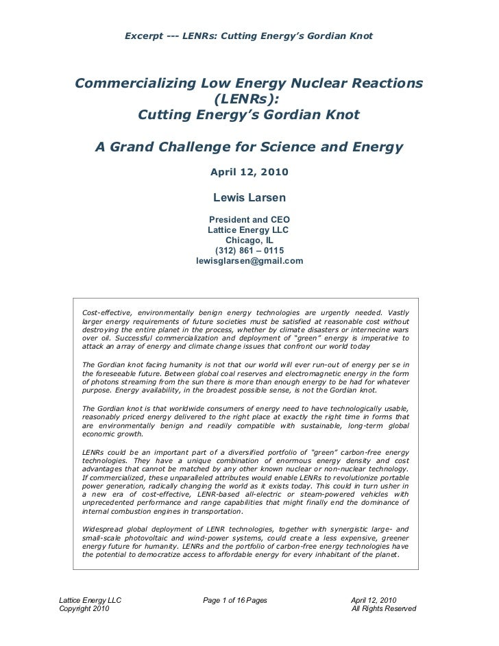 Excerpt --- LENRs: Cutting Energy's Gordian Knot         Commercializing Low Energy Nuclear Reactions                     ...