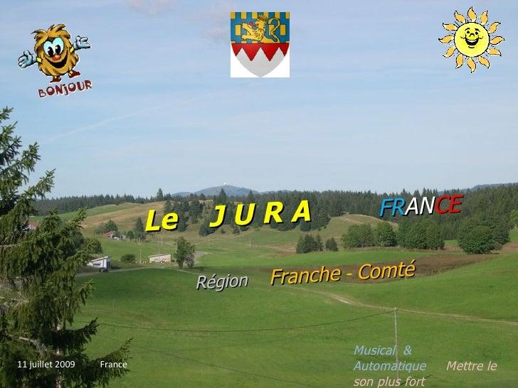 JURA                FRANCE                                                       RA NC                            Le      ...