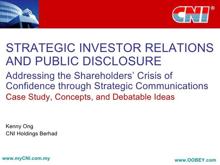STRATEGIC INVESTOR RELATIONS AND PUBLIC DISCLOSURE Addressing the Shareholders' Crisis of Confidence through Strategic Com...