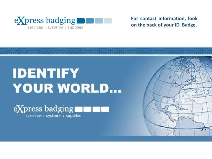 For contact information, look on the back of your ID  Badge.<br />