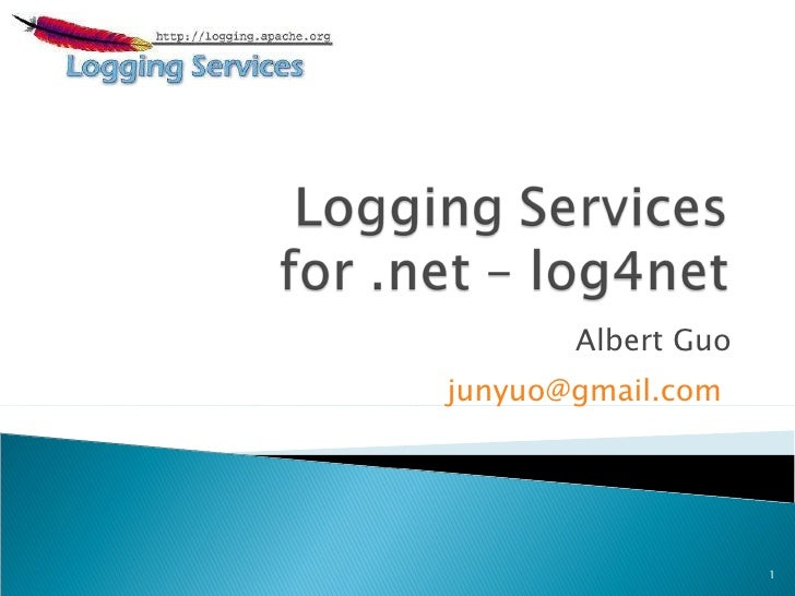 Logging Services for .net - log4net