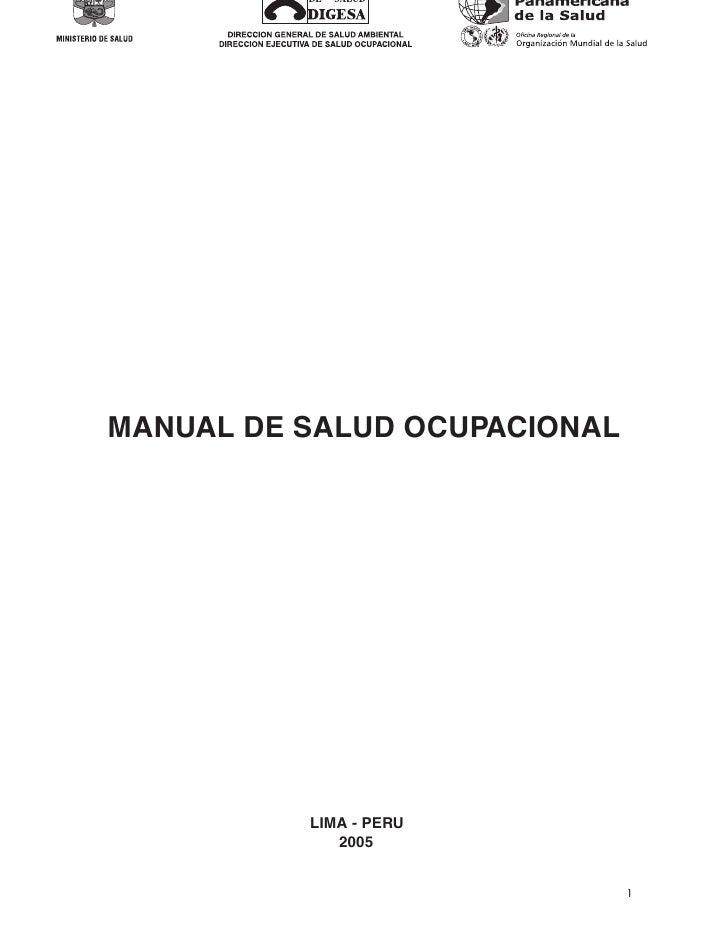 MANUAL DE SALUD OCUPACIONAL           MANUAL DE SALUD OCUPACIONAL                                   LIMA - PERU           ...