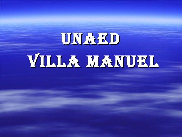 UNAED VILLA MANUEL