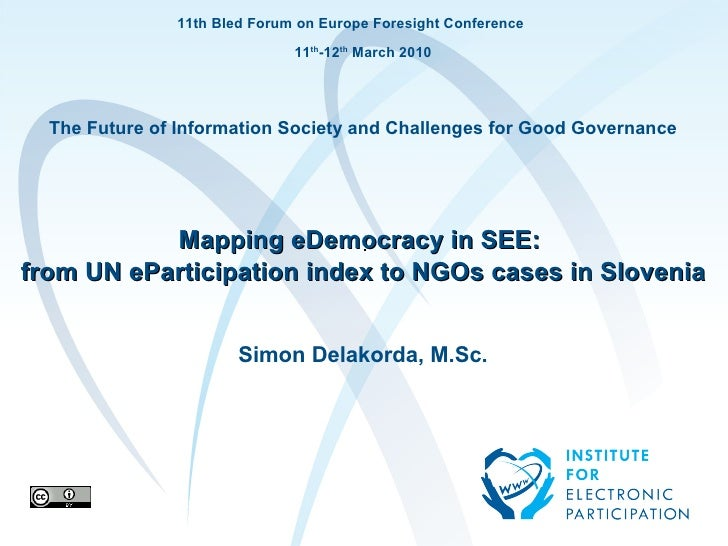 11th Bled Forum on Europe Foresight Conference                                                 11th-12th March 2010       ...