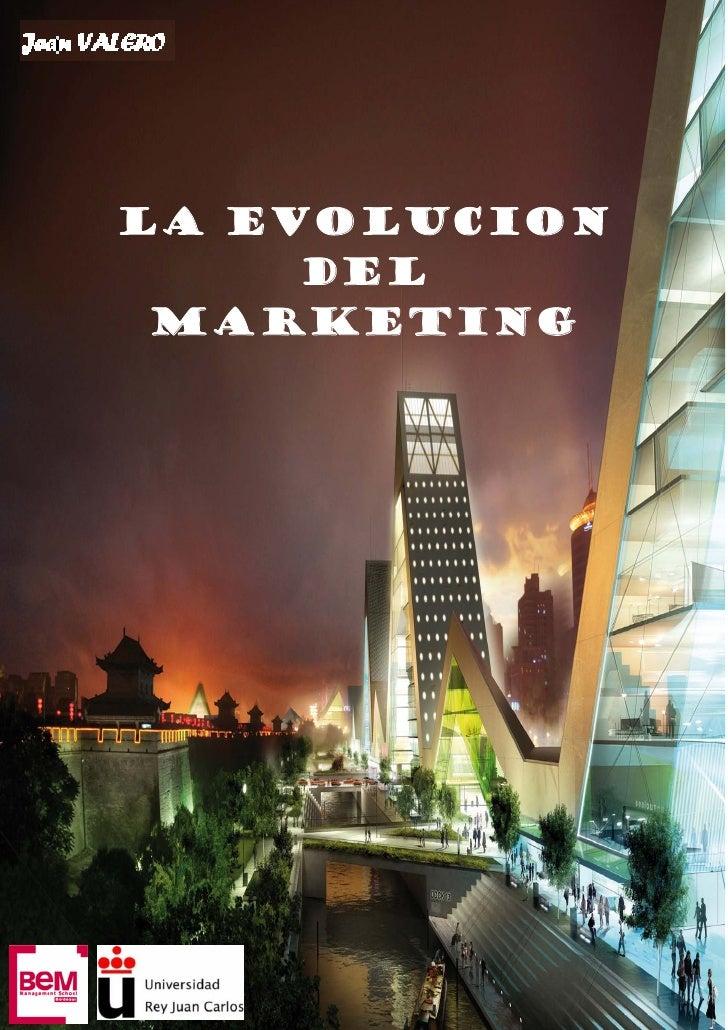 LA EVOLUCION      DEL  MARKETING