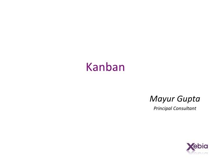 Kanban by Mayur Gupta