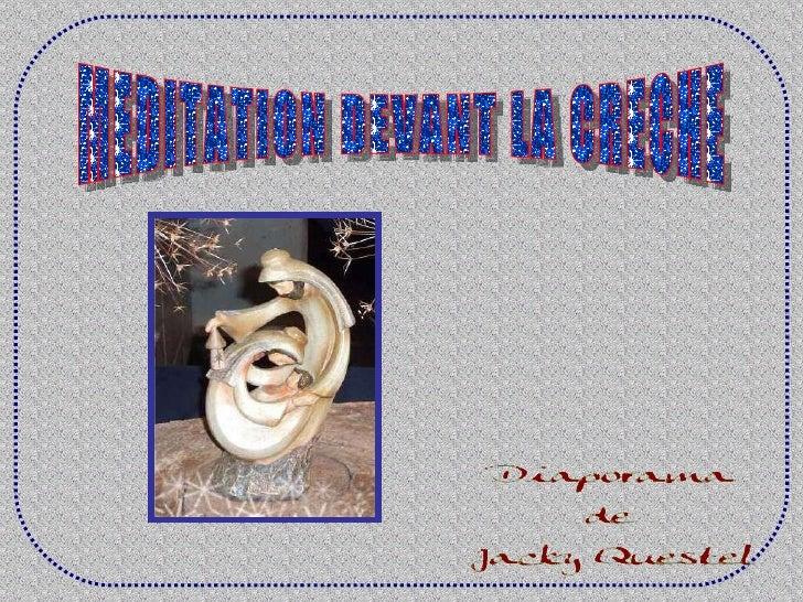 MEDITATION DEVANT LA CRECHE