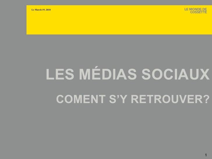 LES MÉDIAS SOCIAUX - COMENT S'Y RETROUVER?