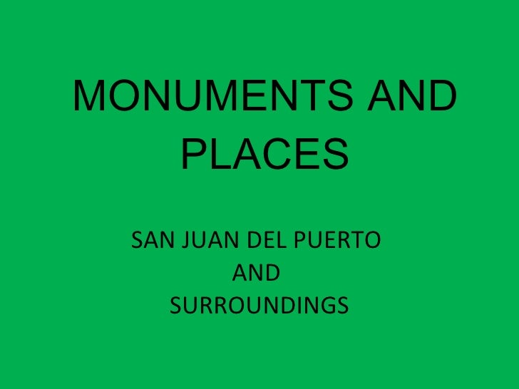 Monuments And Places San Juan