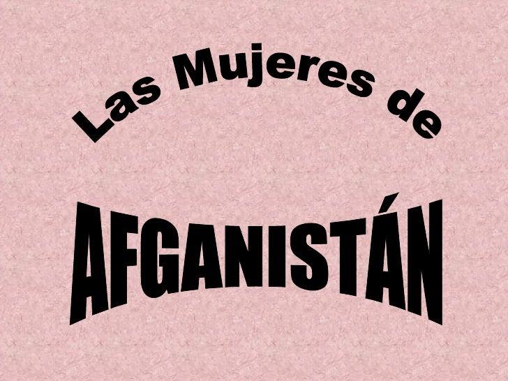 Las Mujeres de AFGANISTÁN