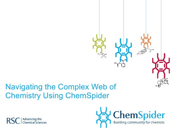 Navigating the Complex Web of Chemistry Using ChemSpider