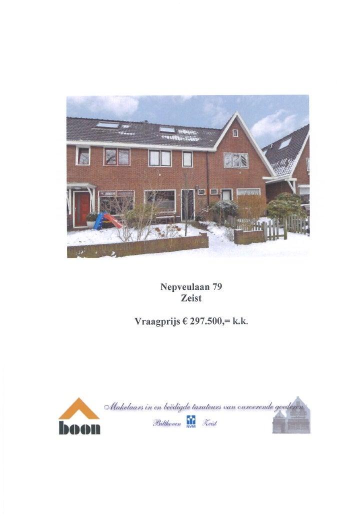 Nepveulaan 79 3705 LB Zeist (www.boonmakelaars.nl)