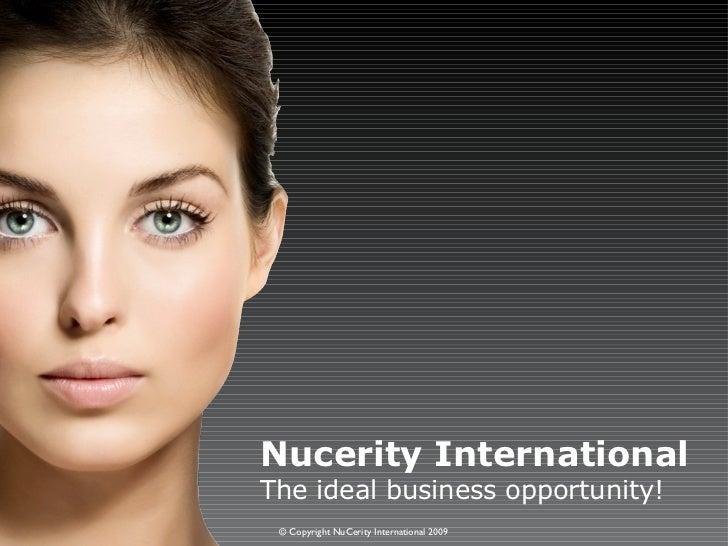 Nucerity International  Business Opportunity