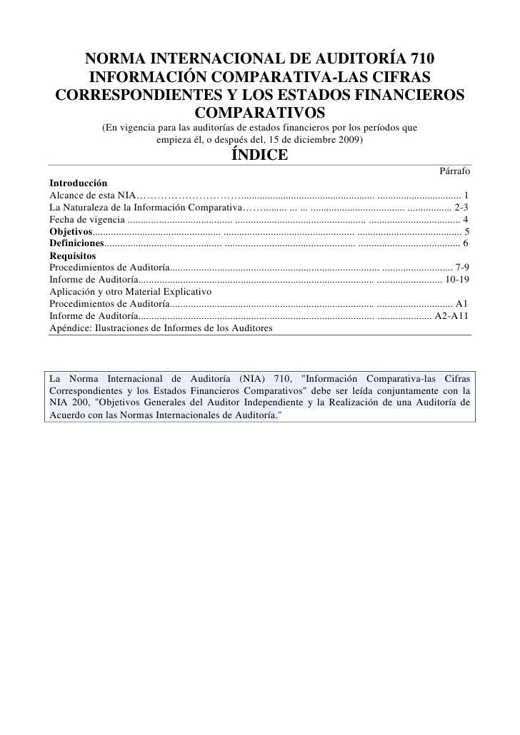 NORMA INTERNACIONAL DE AUDITORÍA 710<br />INFORMACIÓN COMPARATIVA-LAS CIFRAS CORRESPONDIENTES Y LOS ESTADOS FINANCIEROS CO...