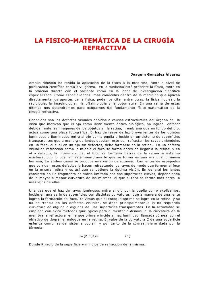 LA FISICO-MATEMÁTICA DE LA CIRUGÍA                REFRACTIVA                                                              ...