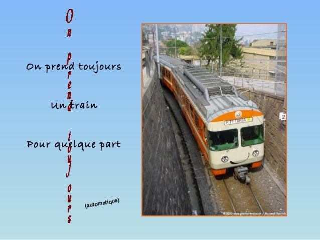 (automatique) On prend toujours Un train Pour quelque part