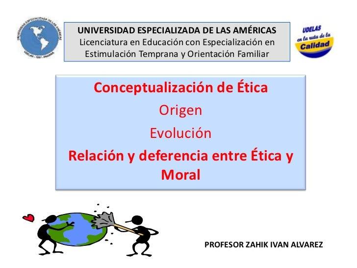 UNIVERSIDAD ESPECIALIZADA DE LAS AMÉRICASLicenciatura en Educación con Especialización en  Estimulación Temprana y Orienta...