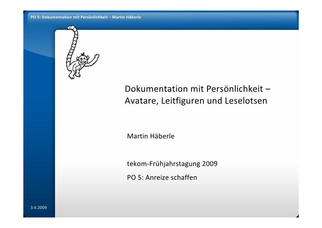 PO 5: Dokumentation mit Persönlichkeit – Martin Häberle                                                   Dokumentation mi...