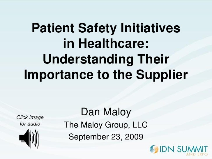 Patient Safety Initiatives          in Healthcare:      Understanding Their    Importance to the Supplier   Click image   ...
