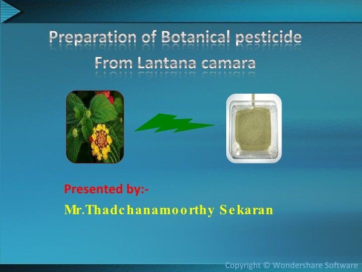 Presented by:- Mr.Thadchanamoorthy Sekaran