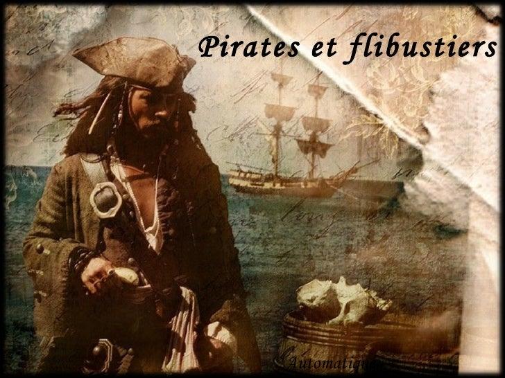 Pirates et flibustiers           Automatique