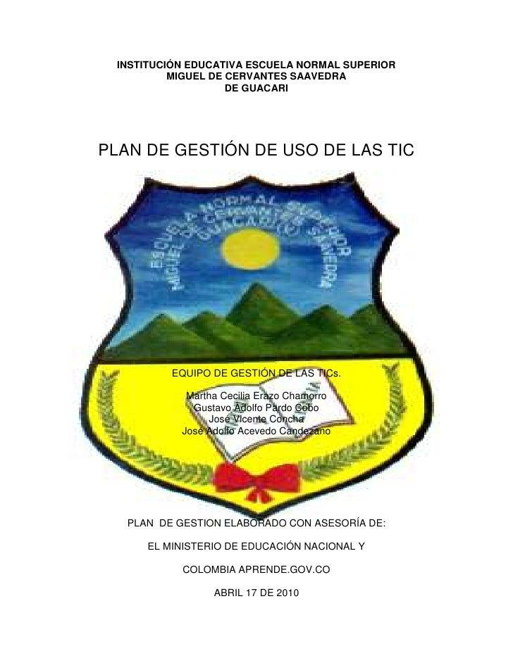 INSTITUCIÓN EDUCATIVA ESCUELA NORMAL SUPERIOR           MIGUEL DE CERVANTES SAAVEDRA                     DE GUACARI     PL...