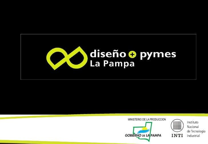 Plan Diseño + PyMEs La Pampa