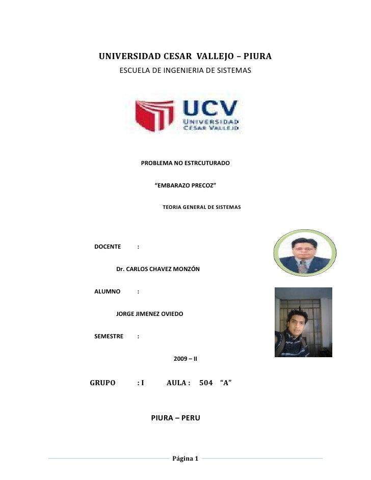 UNIVERSIDAD CESAR VALLEJO – PIURA         ESCUELA DE INGENIERIA DE SISTEMAS                       PROBLEMA NO ESTRCUTURADO...